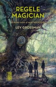 lev-grossman---regele-magician-latime-1024px