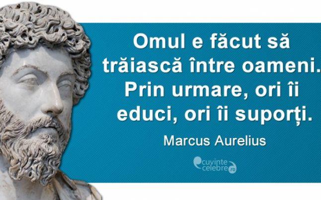 Unul dintre citatele celebre ale lui Marcus Aurelius (FOTO cuvintecelebre.ro)