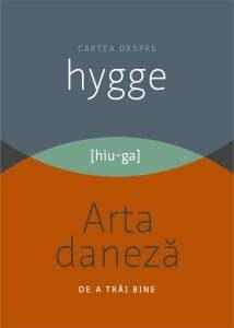 cartea-despre-hygge-arta-daneza-de-a-trai-bine_1_fullsize