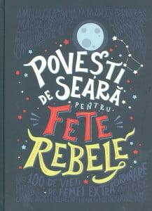Elena-Favilli__Povesti-de-seara-pentru-fete-rebele__606-33-1815-3-785334341460