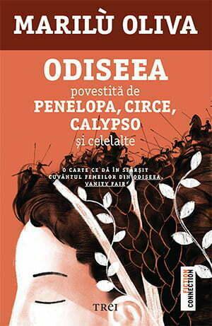 """""""Odiseea povestită de Penelopa, Circe, Calypso şi celelalte"""" de Marilù Oliva"""
